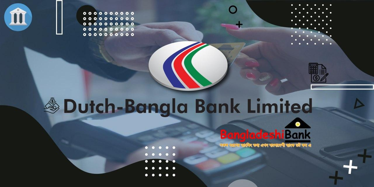 Dutch Bangla Bank Limited All Information